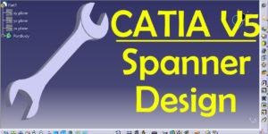 CATIA Spanner Practice design