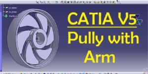Pully Practice Design in CATIA V5