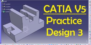 CATIA V5 Practice Design_03