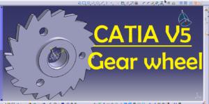 CATIA V5 Gear Wheel Practice Design