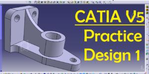 CATIA V5 Practice Design_01