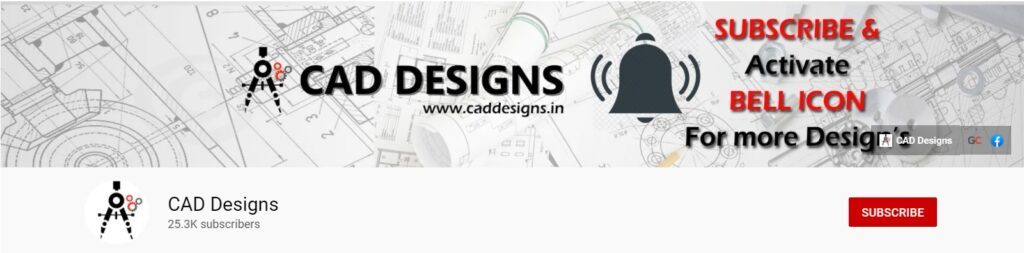 CAD-Designs-YouTube-Channel-Cover-and-Subscribe-www.caddesigns.in_