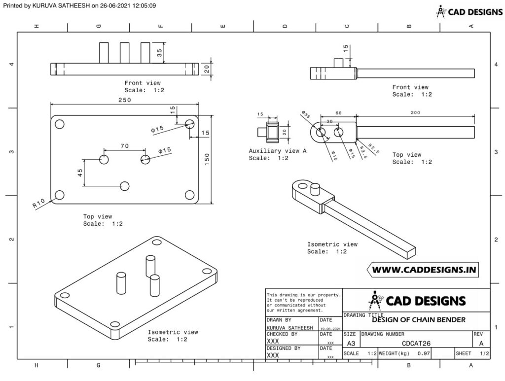 DESIGN OF CHAIN BENDER Practice Drawing Sheet Page 1 (www.caddesigns.in)