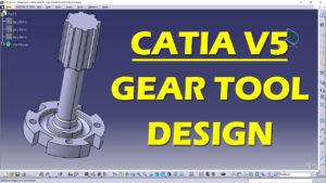 CATIA V5 GEAR TOOL PRACTICE DESIGN
