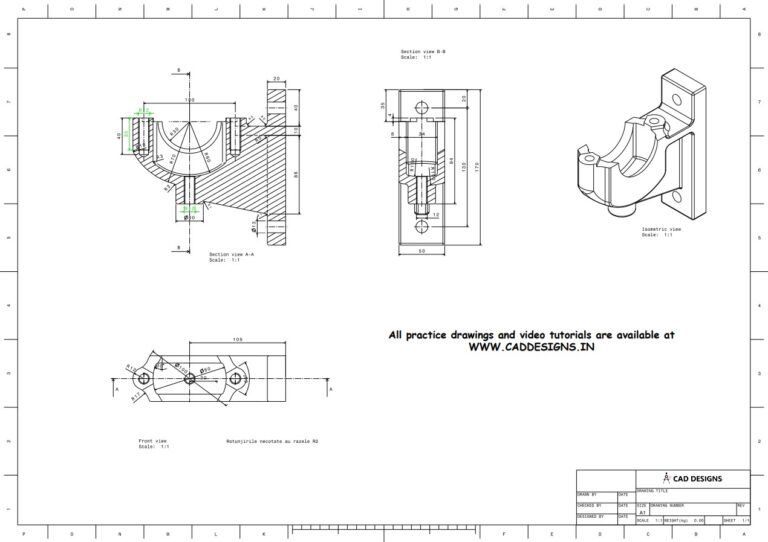 Mechanical Practice Drawing Sheets for AutoCAD, CATIA, NX, SOLIDWORKS, and ProE (www.caddesigns.in)_22